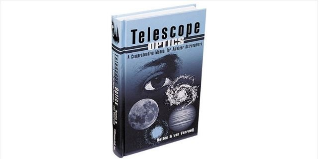 TELESCOPE OPTICS - A COMPREHENSIVE MANUAL FOR AMATEUR ASTRONOMERS