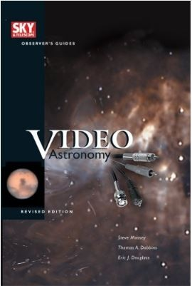 SKY & TELESCOPE OBSERVER'S GUIDE TO VIDEO ASTRONOMY