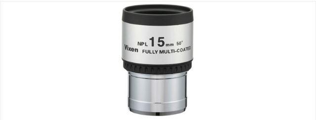 """VIXEN 15MM NPL PLOSSL EYEPIECE - 1.25"""""""