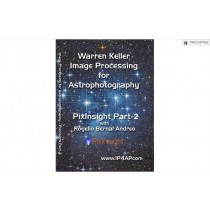 KELLER/ ANDREO - PIXINSIGHT PART 2 - DVD TUTORIAL VIDEO