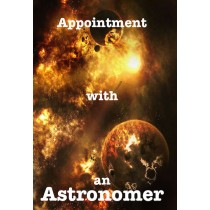 APPOINTMENT WITH ASTRONOMER
