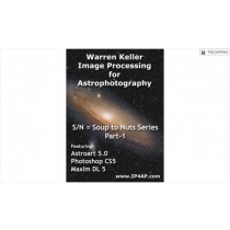 WARREN KELLER IP4AP MAXIM DL AND ASTROART PREPROCESSING DVD TUTORIAL VIDEO